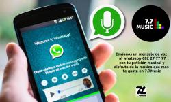 Envíanos un mensaje de voz al whatsapp 682 27 77 77 con tu petición musical